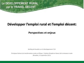 Développer l'emploi rural et l'emploi décent :  Perspectives et enjeux