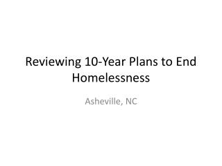 Reviewing 10-Year Plans to End Homelessness
