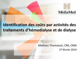 Identification des coûts par activités des traitements d'hémodialyse et de dialyse