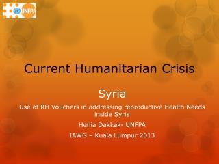 Current Humanitarian Crisis