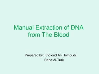 Manual Extraction of DNA from The Blood