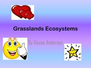Grasslands Ecosystems