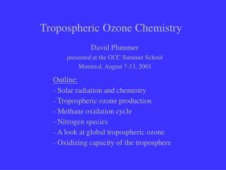 Tropospheric Ozone Chemistry