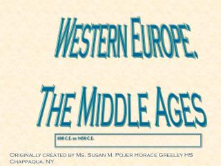 Western Europe : The Middle Ages