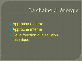 La chaîne d'énergie