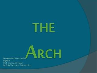 THE  A RCH