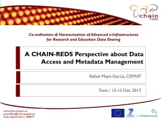 A CHAIN-REDS Perspective about Data Access and Metadata Management