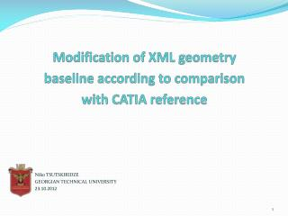 Modification of XML geometry baseline according to comparison with  CATIA  reference