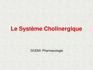 Le Syst me Cholinergique