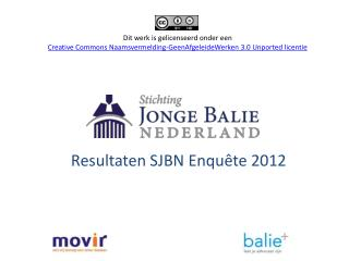 Resultaten SJBN Enquête 2012