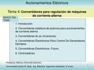 Accionamientos El ctricos  Tema 4. Convertidores para regulaci n de m quinas de corriente alterna