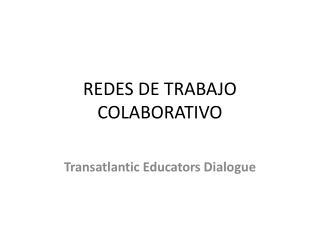REDES DE TRABAJO COLABORATIVO