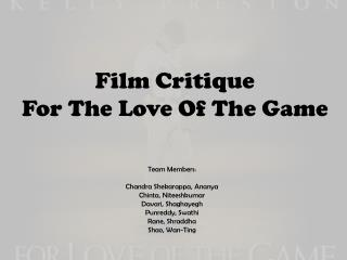 Film Critique For The Love Of The Game