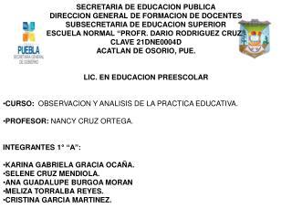 SECRETARIA DE EDUCACION PUBLICA DIRECCION GENERAL DE FORMACION DE DOCENTES
