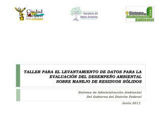 Sistema de Administraci�n Ambiental Del Gobierno del Distrito Federal