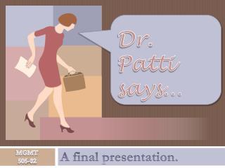 Dr. Patti says�