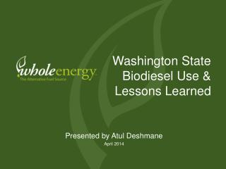 Washington State Biodiesel Use & Lessons Learned