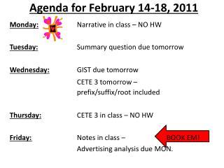 Agenda for February 14-18, 2011
