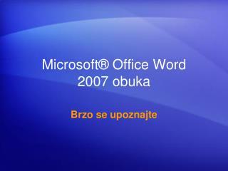 Microsoft� Office Word 2007  obuka
