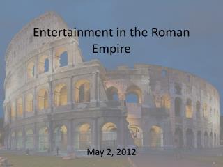 Entertainment in the Roman Empire