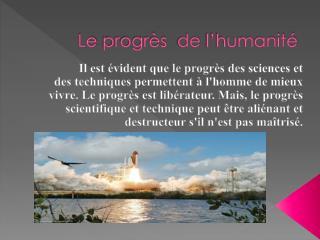 Le  progrès   de  l'humanité