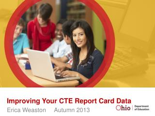 Improving Your CTE Report Card Data