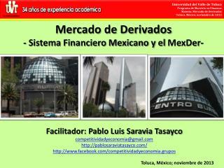 Mercado de Derivados - Sistema Financiero Mexicano y el  MexDer -