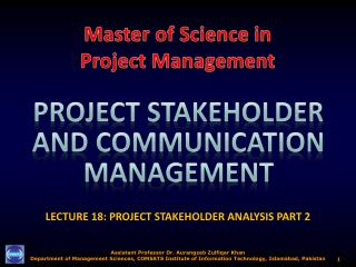 LECTURE 18: PROJECT STAKEHOLDER ANALYSIS PART 2