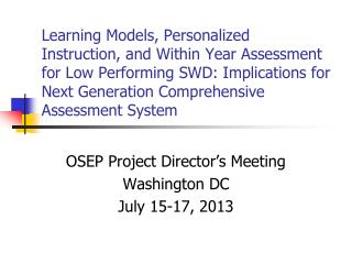 OSEP Project Director's Meeting Washington DC July 15-17, 2013