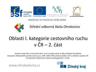 Oblasti I. kategorie cestovního ruchu v ČR – 2. část