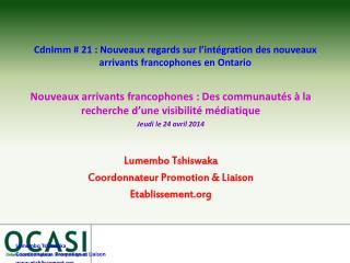 CdnImm # 21 : Nouveaux regards sur l'intégration des nouveaux arrivants francophones en Ontario