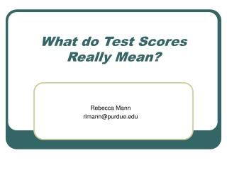 What do Test Scores Really Mean