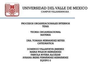 UNIVERSIDAD DEL VALLE DE MEXICO CAMPUS VILLAHERMOSA