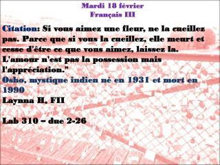 Mardi 18  février Français  III