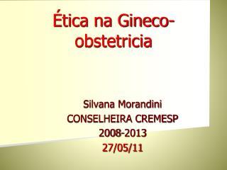 Ética na Gineco-obstetricia
