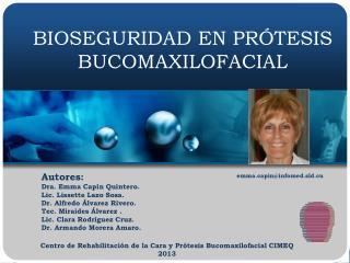 BIOSEGURIDAD EN PRÓTESIS BUCOMAXILOFACIAL