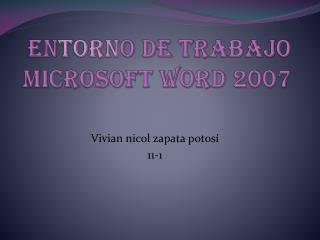 En torn o de trabajo Microsoft Word 2007