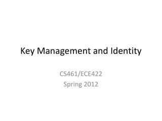 Key Management and Identity