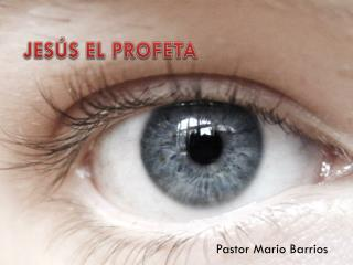 JESÚS EL PROFETA