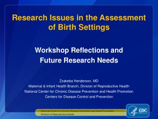 Research Issues in the Assessment of Birth Settings