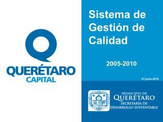 Sistema de Gestión de Calidad 2005-2010