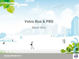 Volvo Bus & PBS March 2013