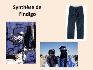 Synthèse  de l'indigo