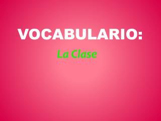 Vocabulario :