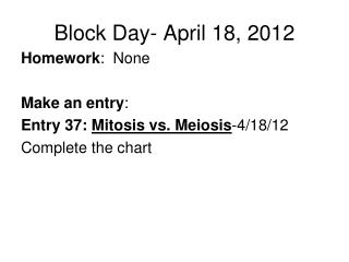 Block Day- April 18, 2012