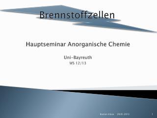 Hauptseminar Anorganische Chemie Uni-Bayreuth WS 12/13