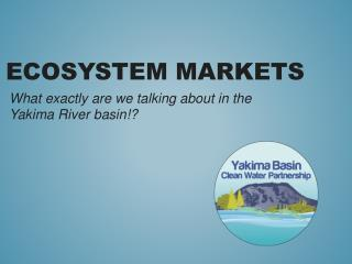 Ecosystem Markets