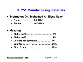 IE 251  Manufacturing materials
