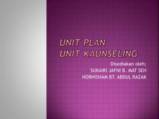 Unit plan  unit  kaunseling