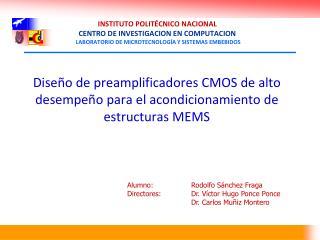 Diseño de preamplificadores CMOS de alto desempeño para el acondicionamiento de estructuras MEMS